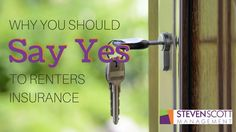 Renter's insurance is a very affordable option to ensure your belongings are protected when you rent.