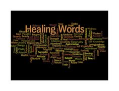 """Enjoy my """"Wordle.""""  It has over 100 words that can help to heal our bodies, minds, and spirits.  I write about most of them in my book Healing Words for the Body, Mind and Spirit: 101 Words To Inspire And Affirm - a collection of words, affirmations, quotes and stories.  It is used worldwide by patients, healthcare workers, caregivers, clergy, hospitals, book groups and people like you and me.  Learn more at: www.carengoldman.com"""