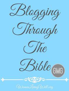 Blogging Through the Bible - Women Living Well