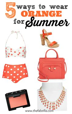 how do you rock orange for summer? click photo for more suggestions..... @Kath TheFabzilla
