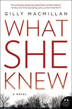 What She Knew: A Novel by Gilly Macmillan http://www.amazon.com/dp/0062413864/ref=cm_sw_r_pi_dp_W-Jvwb1YRF6V4