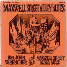 Robert Crumb. Big John Wrencher and his Maxwell Street Blues Boys, Maxwell Street Alley Blues. [Pinned 14-v-2016]