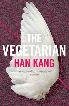 The Vegetarian | Han Kang | Weird and wonderful | Bookstoker.com