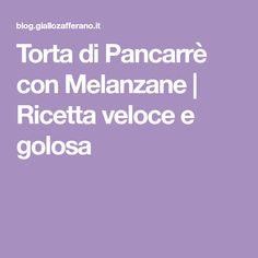 Torta di Pancarrè con Melanzane | Ricetta veloce e golosa