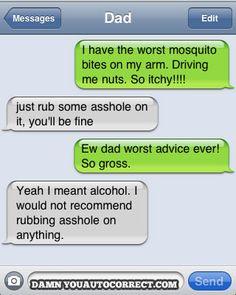 Auto-correct!  HAhahaha!