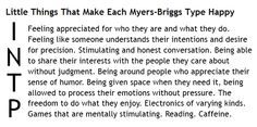 Little Things That Make Each Myers-Briggs Type Happy - INTP