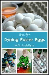 Tips for Dyeing Easter Eggs with Toddlers - An easy way to let little children enjoy this cherished tradition.