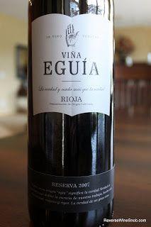 Vina Eguia Rioja Reserva 2007 - Bulk Buy Alert...Run, Don't Walk To Get This Wine! - Reverse Wine Snob