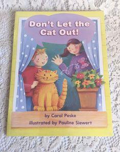 Dont Let The Cat Out by Carol Peske Childrens Books Paperback  #TextbookBundleKit
