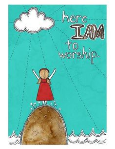 PSALM  29:2 -  Ascribe to the Lord the glory due his name;  worship the Lord  in the splendor of his holiness.