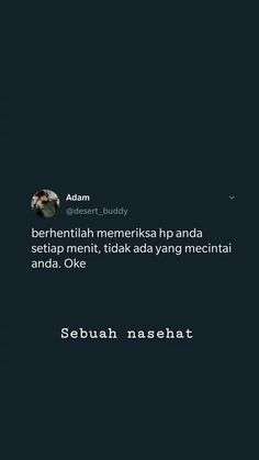 Message Quotes, Text Quotes, Work Quotes, Jokes Quotes, Daily Quotes, Funny Quotes, Life Quotes, Quotes Lucu, Quotes Galau