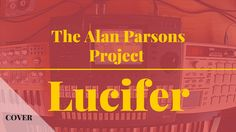 The Alan Parsons Project - Lucifer | Cover w/ Yamaha QY700, Casio CZ1000...
