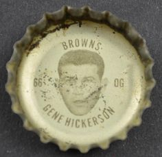 Coca Cola NFL Cleveland Browns King Size Bottle Cap - Gene Hickerson