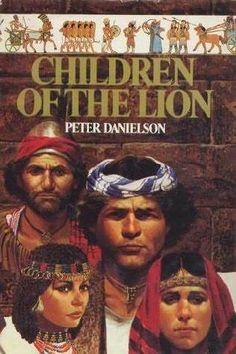 Children of the Lion (Children of the Lion Series Book #1)  Peter Danielson