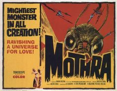 Vintage Movie Poster Mothra The Mightiest Monster! Horror Movie Posters, Horror Films, Film Posters, Vintage Movies, Vintage Posters, Vintage Prints, Cartoon Meme, Honda, The Frankenstein