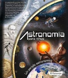 Blog de los niños: Astronomía para niños de la editorial Parramón.