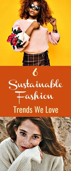 6 Sustainable Fashion Trends We Love - From beautiful prints and nostalgic vintage and retro items to really cool eco-friendly sunnies and handmade sweaters, there are so many great sustainable fashion items to try and enjoy! Find the look that works for you and own it!  #Sustainablefashion #Sustainablefashiontrends #ecofriendlyfashion #ethicalfashion #sustainability #ecofashion #sustainablecompanies #sustainableclothing Sustainable Trends, Sustainable Clothing Brands, Sustainable Fashion, Sustainable Living, Sustainable Products, Ethical Fashion Brands, Ethical Clothing, Vegan Clothing, Fast Fashion