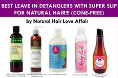 Best natural hair leave in detanglers. I also like Giovanni Leave-In.