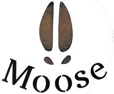 Moose Print - bottom of foot or wrist would be boss.