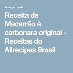 Receita de Macarrão à carbonara original - Receitas do Allrecipes Brasil