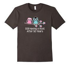 50th Wedding Anniversary Shirt Gifts Funny Couples T-shirt  Our funny anniversary gift ideas come on party photo clothing apparel  Lightweight, Classic fit, TearAway label, Double-needle sleeve and bottom hem  Cute 50th Anniversary having a hoot after 50 years owl t shirt  4.5 oz 100% Combed Ringspun Cotton, machine wash cold with like colors, dry low heat