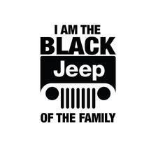 I am the black jeep of the family Vinyl decals window stickers - Cars Bester List Jeep Stickers, Jeep Decals, Window Stickers, Vinyl Decals, Vehicle Decals, Adventure Jeep, Adventure Quotes, Black Jeep, Black Cars