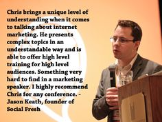 A testimonial from Jason Keath, founder of Social Fresh. Photo by Social Fresh under US CC-BY. Marketing Data, Internet Marketing, Levels Of Understanding, Business Events, Keynote Speakers, Resume Examples, Data Science, Hard To Find, Things To Come