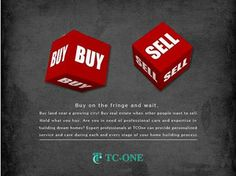 """""""Buy on the fringe and wait. Buy land near a growing city! Buy real estate when other people want to sell. Hold what you buy.""""   Are you in need of professional care and expertise in building dream homes?   Expert professionals at TCOne can provide personalized service and care during each and every stage of your home building process."""