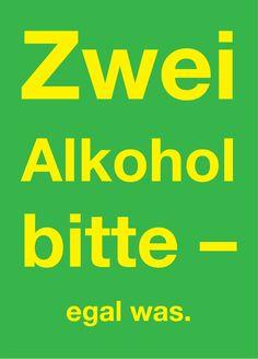 Postkarte: Zwei Alkohol bitte - egal was.