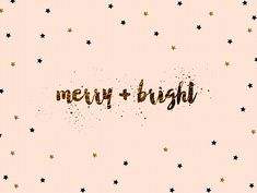 may your days be merry and bright.