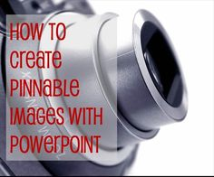 How to create pinnable images with Power Point