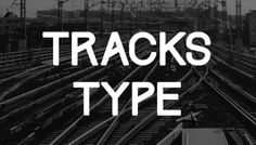 8 Free Fonts for your Designs   Tracks Type