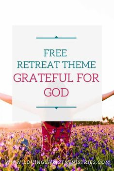 Gather together and celebrate the actions you can take to show how Grateful for God you are with this free women's retreat theme. #retreatthemes #womensministry Say A Prayer, Power Of Prayer, Christian Retreat, Christian Life, Christian Women's Ministry, Understanding The Bible, Women's Retreat, Christian Resources, Christian Devotions