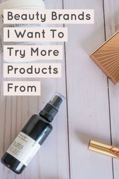 Beauty Brands I Want To Try More Products From #saveeandsavory #beautyproducts #beautyreview #greenbeauty