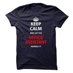 Let the OFFICE ASSISTANT T Shirts, Hoodies, Sweatshirts