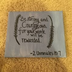 Canvas painting 2 chronicles 15:7 bible verse Other