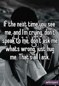 Exactly I don't want to have to explain what is so bad that I'm crying in public or crying in general I hate when people ask me what's wrong and I dunno why but it just bothers me Quotes Deep Feelings, Mood Quotes, Crush Quotes, Life Quotes, Qoutes, Lonely Quotes, Hurt Quotes, The Words, Meaningful Quotes
