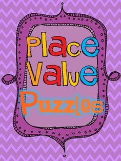 Place Value Puzzles for Critical Thinking & Enrichment