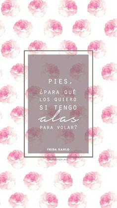 #fondo #frase #frida kahlo