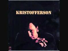 Kris Kristofferson ~ Sunday Morning Coming Down ... Authentic pain and suffering.