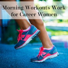 Morning workouts for career women