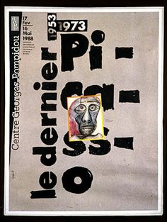 1953-1973.  The last Picasso.  Centre Georges Pompidou 17 February to 16 May 1988. Exhibition organized by the Musée National d'Art Moderne and the Picasso Museum