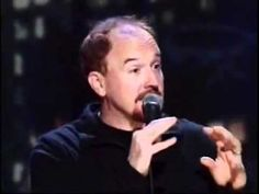 Louis CK - Why? (on parenting, kids, and questions)...to make you laugh & make ur day better..makes u smile & laugh out loud