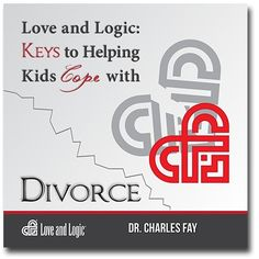 Love and Logic: Keys to Helping Kids Cope with Divorce - CD - Co Parenting, Parenting Styles, Foster Parenting, Feeling Weak, How Are You Feeling, Coping With Divorce, Love And Logic, How Do I Get, Positive Attitude