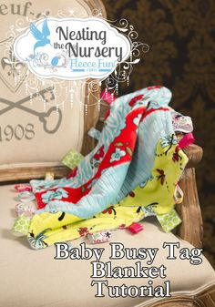 How to make a Baby Busy Tag Blanket!
