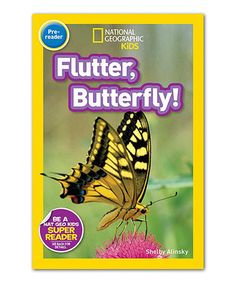 National Geographic Kids: Flutter, Butterfly! Paperback by National Geographic #zulily #zulilyfinds