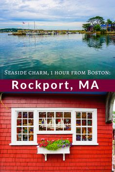 Rockport, Massachusetts is a perfect seaside getaway just an hour from Boston…