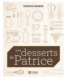 Les desserts de Patrice