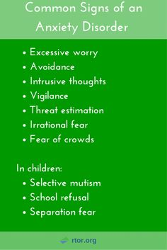 These are the common signs of an anxiety disorder.