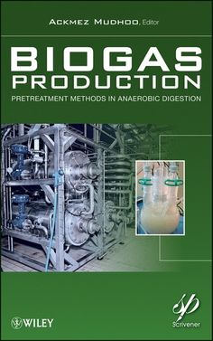 Buy Biogas Production: Pretreatment Methods in Anaerobic Digestion by Ackmez Mudhoo and Read this Book on Kobo's Free Apps. Discover Kobo's Vast Collection of Ebooks and Audiobooks Today - Over 4 Million Titles! Process Engineering, Chemical Engineering, Anaerobic Digestion, Ebooks, This Book, Technology, Free Apps, Audiobooks, Pdf